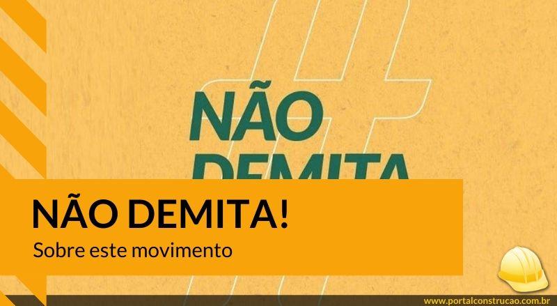 Construtora de Campinas adere ao movimento Não Demita e estimula setor no interior de São Paulo
